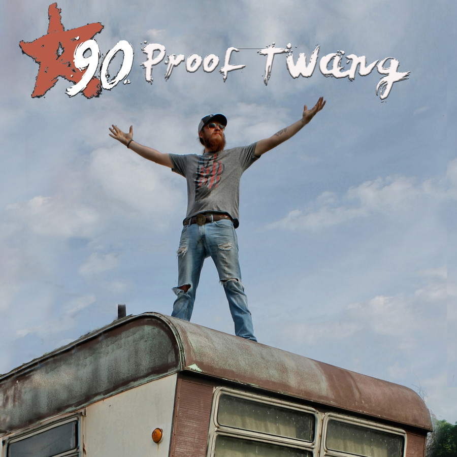 90 Proof Twang - 2016 Promo Picture