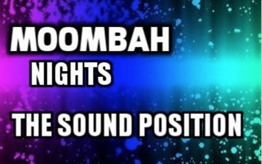 The Sound Position moombah
