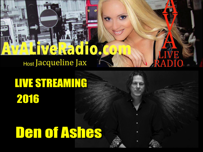 A.V.A Live Radio Live Streaming 2016 Presents Den of Ashes
