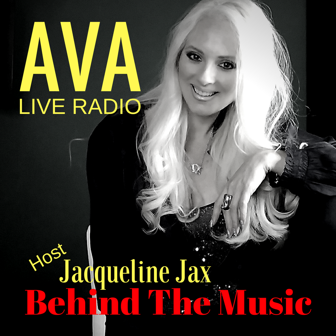 Episode #548: A.V.A Live Radio Behind The Music with Jacqueline Jax