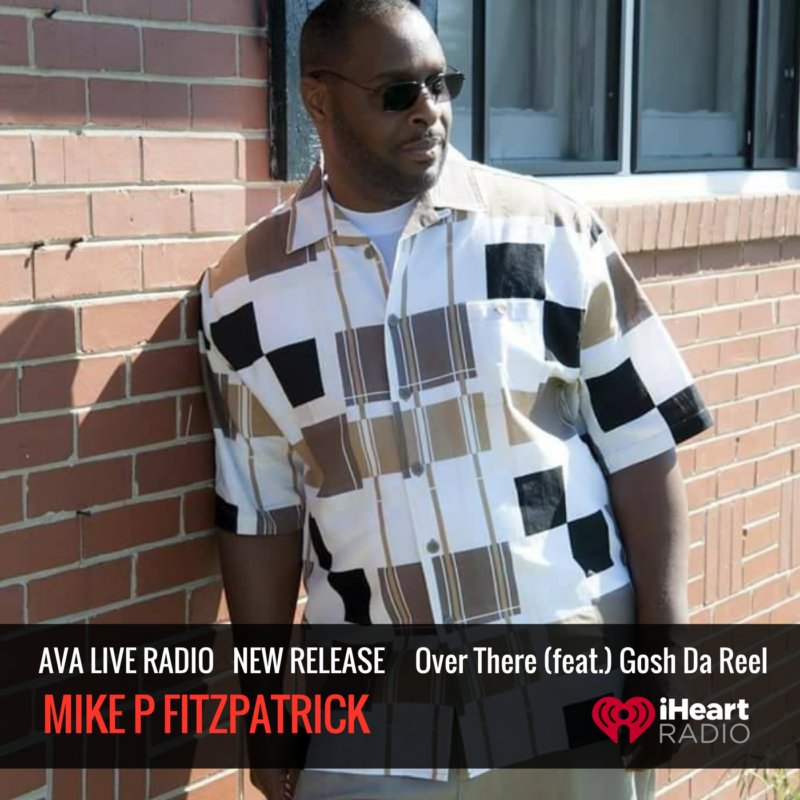 New Single from Mike P Fitzpatrick 'Over There' (feat.) Gosh Da Reel